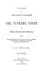 The Texas Reports: Cases Adjudged in the Supreme Court, Volume 35