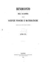 Rendiconto dell'Accademia delle scienze fisiche e matematiche: Volume 20