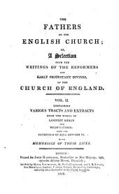 The Fathers of the English Church: Or, A Selection from the Writings of the Reformers and Early Protestant Divines of the Church of England. -, Volume 2
