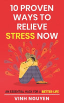 10 Proven Ways To Relieve Stress Now PDF