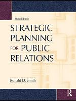 Strategic Planning for Public Relations  Third Edition PDF