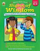 Signs of Wisdom  Grades K 4 PDF