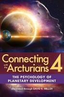 Connecting with the Arcturians 4 PDF