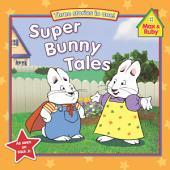 Super Bunny Tales