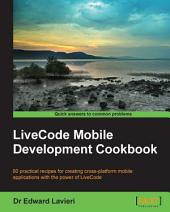 LiveCode Mobile Development Cookbook