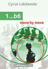 1…b6: Move by Move