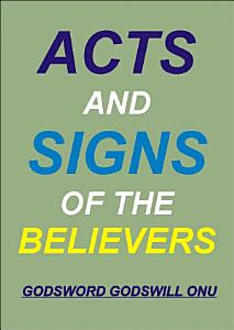 Acts and Signs of the Believers PDF
