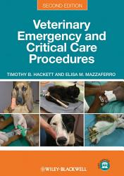 Veterinary Emergency and Critical Care Procedures PDF