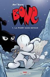 Bone T01: La Forêt sans retour