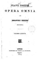 Flavii Iosephi Opera omnia: Volumes 5-6