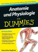 Anatomie und Physiologie f  r Dummies PDF