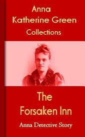 The Forsaken Inn: Anna's Detective Story