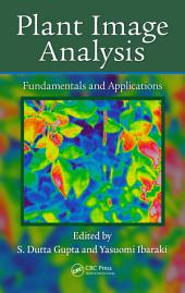 Plant Image Analysis: Fundamentals and Applications