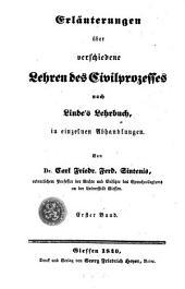 Erläuterungen über verschiedene Lehren des Civilprozesses nach Linde's Lehrbuch in einzelnen Abhandlungen