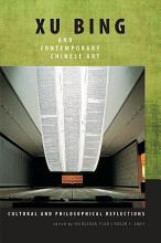 Xu Bing and Contemporary Chinese Art PDF
