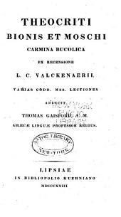 Poetæ minores græci: Theocriti, Dionis, et Moschi Carmina bucolica