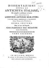 Dissertazioni sopra le antichità Italiane, ...