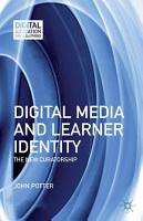 Digital Media and Learner Identity PDF