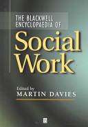 Blackwell Encyclopaedia of Social Work PDF