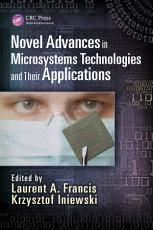 Novel Advances in Microsystems Technologies and Their Applications PDF