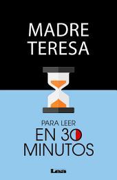 Madre teresa para leer en 30 minutos