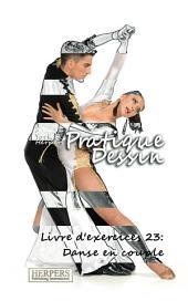 Pratique Dessin - Livre d'exercices 23: Danse en couple