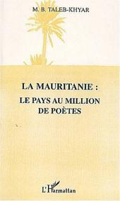 LA MAURITANIE : LE PAYS AU MILLION DE POÈTES