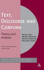 Text, Discourse and Corpora