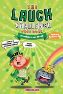 The Laugh Challenge Joke Book: St Patrick's Day Edition