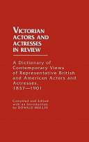 Download Victorian Actors and Actresses in Review Book