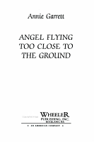 Angel Flying Too Close to the Ground PDF