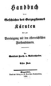 Handbuch der Geschichte des Herzogthumes Kärnten