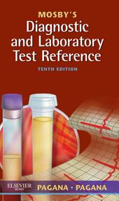 Mosby's Diagnostic and Laboratory Test Reference - eBook: Edition 10