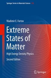 Extreme States of Matter: High Energy Density Physics, Edition 2