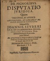 De pignoribus: disputatio iuridica