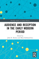 Audience and Reception in the Early Modern Period