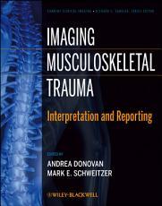 Imaging Musculoskeletal Trauma PDF