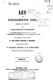 Ley de enjuiciamiento civil: comentada y explicada... con los formularios ... y un repertorio alfabético...