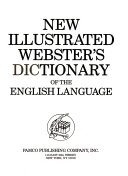 New Illustrated Websters Dictionary Of The English Language