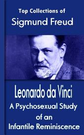 Leonardo da Vinci: A Psychosexual Study of an Infantile Reminiscence: Top of Sigmund Freud
