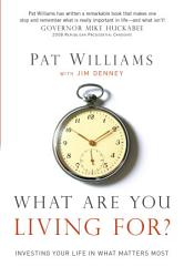 What Are You Living For  Book PDF