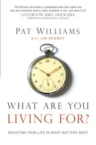 What Are You Living For  Book