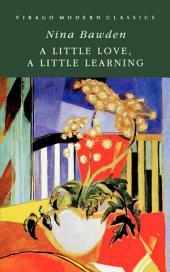 A Little Love, A Little Learning