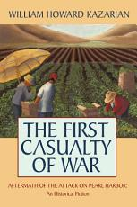 The First Casualty of War PDF