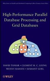 High Performance Parallel Database Processing and Grid Databases