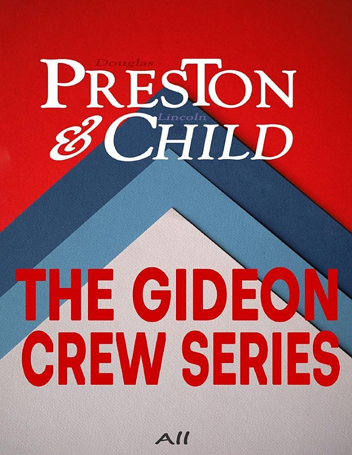 The Gideon Crew Series: All