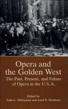 Opera and the Golden West PDF