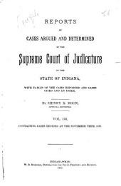 Reports of Cases Argued and Determined in the Supreme Court of Judicature of the State of Indiana: Volume 133