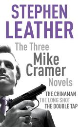 The Three Mike Cramer Novels