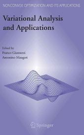 Variational Analysis and Applications